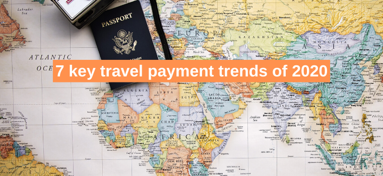7 key travel payment trends of 2020
