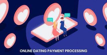 Payment processing for the online dating sites