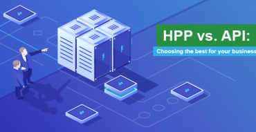 HPP vs. API: Finding your perfect fit