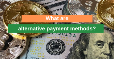 What are alternative payment methods?