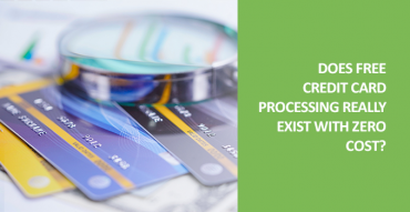 Does free credit card processing really exist at zero cost?