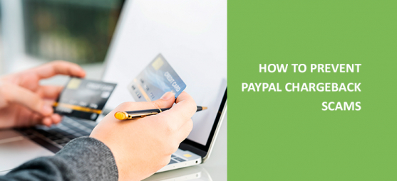 How to prevent Paypal chargeback scams