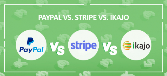PayPal vs. Stripe vs. Ikajo