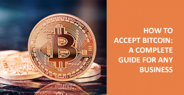 How to accept Bitcoin: complete guide for online business