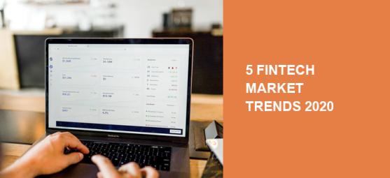 5 Major Fintech Trends 2020