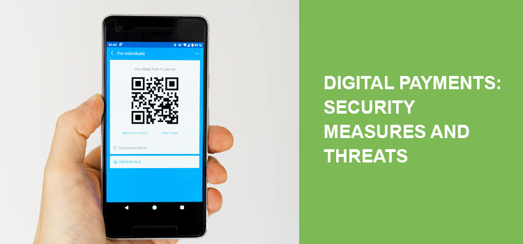 Digital payments: Security measures and threats